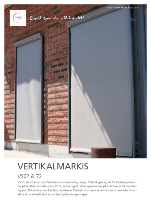 Nordic Light Vertikalmarkis VS62, VS72